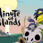 Minute Of Islands(ミニッツ・オブ・アイランド)